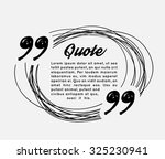 drawn quotes and a frame | Shutterstock .eps vector #325230941