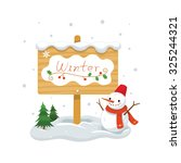 winter wooden sign with snowman.... | Shutterstock .eps vector #325244321
