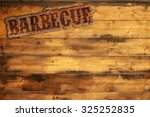 barbecue label nailed to a... | Shutterstock . vector #325252835