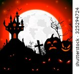 halloween scary night of... | Shutterstock .eps vector #325294724