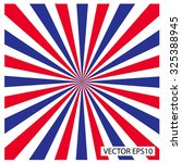 red white and blue sunburst... | Shutterstock .eps vector #325388945