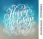 happy holidays vector text on... | Shutterstock .eps vector #325444061