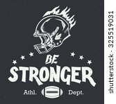 be stronger. american football... | Shutterstock .eps vector #325519031