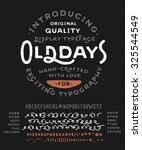 hand made font 'old days'.... | Shutterstock .eps vector #325544549