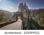 Castle Eltz   One Of The Most...