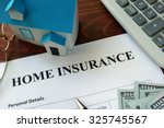 home insurance form and dollars ... | Shutterstock . vector #325745567