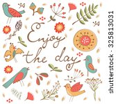 beautiful enjoy the day concept ... | Shutterstock .eps vector #325813031