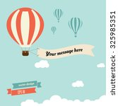 vintage hot air balloon with... | Shutterstock .eps vector #325985351