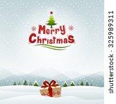 merry christmas  winter... | Shutterstock .eps vector #325989311