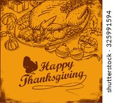 hand drawn of thanksgiving... | Shutterstock .eps vector #325991594
