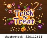 happy halloween trick or treat... | Shutterstock .eps vector #326112611