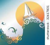 sailboat on ocean waves. fish... | Shutterstock . vector #32617831