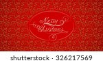 vector red christmas card with... | Shutterstock .eps vector #326217569