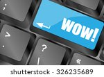 wow button on computer keyboard ... | Shutterstock .eps vector #326235689