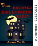 haunted halloween party poster... | Shutterstock .eps vector #326273381