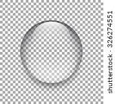 water drop. glass sphere.... | Shutterstock .eps vector #326274551