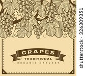 retro grapes harvest card brown.... | Shutterstock .eps vector #326309351