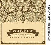 retro grapes harvest card brown.... | Shutterstock .eps vector #326309351
