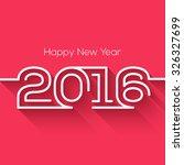creative happy new year 2016... | Shutterstock .eps vector #326327699