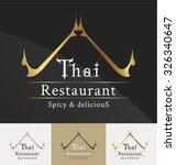 thai restaurant logo template...   Shutterstock .eps vector #326340647