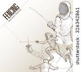 illustration of fencing. hand... | Shutterstock .eps vector #326342861
