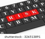 the inscription risk on the...   Shutterstock . vector #326513891