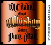 whiskey labels set. modern... | Shutterstock . vector #326518121