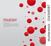 abstract molecules design.... | Shutterstock .eps vector #326568587