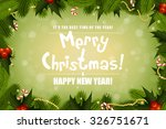 christmas background with fir... | Shutterstock .eps vector #326751671