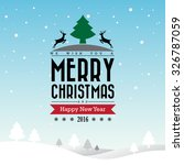 merry christmas and happy new... | Shutterstock .eps vector #326787059