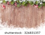 christmas wooden background... | Shutterstock . vector #326831357
