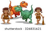 dinosaurs and cave people... | Shutterstock .eps vector #326831621
