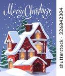 house in snowfall. christmas... | Shutterstock .eps vector #326842304