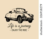 life is a journey  enjoy the... | Shutterstock .eps vector #326918279