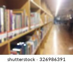 blur school library with book... | Shutterstock . vector #326986391