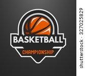 basketball sports logo  label ... | Shutterstock .eps vector #327025829