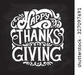 hand drawn happy thanksgiving...   Shutterstock .eps vector #327097691