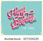 vintage style birthday card  ... | Shutterstock .eps vector #327154235