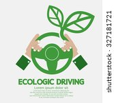 ecologic driving concept vector ... | Shutterstock .eps vector #327181721