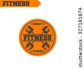 logo for fitness  gym. emblems  ...   Shutterstock .eps vector #327181874