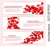 blood cells. medical banners... | Shutterstock .eps vector #327187925