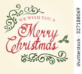 christmas lettering with... | Shutterstock .eps vector #327188069