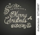 christmas lettering with... | Shutterstock .eps vector #327188087
