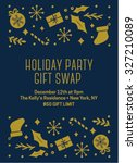 holiday party gift exchange... | Shutterstock .eps vector #327210089