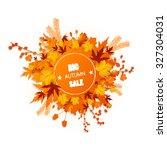 autumn foliage vector sale... | Shutterstock .eps vector #327304031