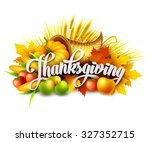 illustration of a thanksgiving... | Shutterstock .eps vector #327352715