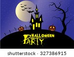 halloween party. message design ... | Shutterstock .eps vector #327386915