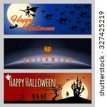 happy halloween banners set.... | Shutterstock .eps vector #327425219