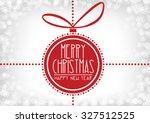 merry christmas card  bauble ... | Shutterstock .eps vector #327512525
