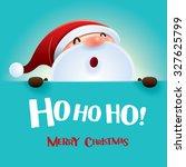 ho  ho  ho  merry christmas  | Shutterstock .eps vector #327625799